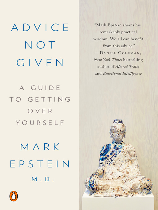 Title details for Advice Not Given by Mark Epstein, M.D. - Wait list