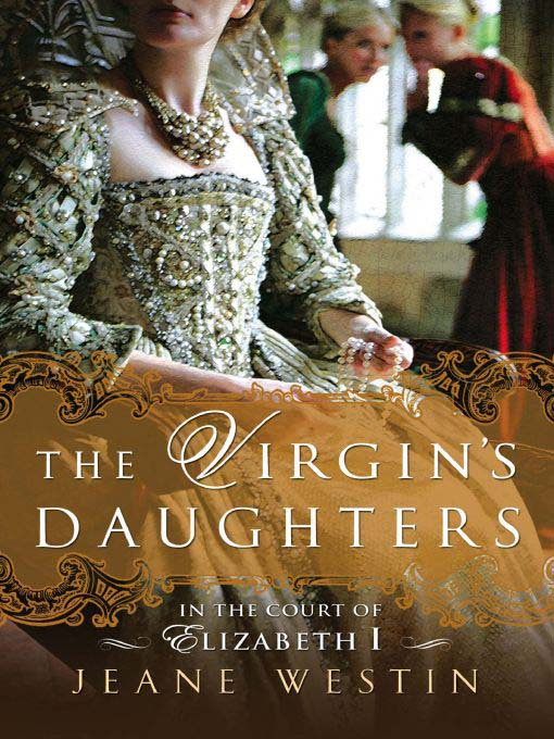 Title details for The Virgin's Daughters by Jeane Westin - Available
