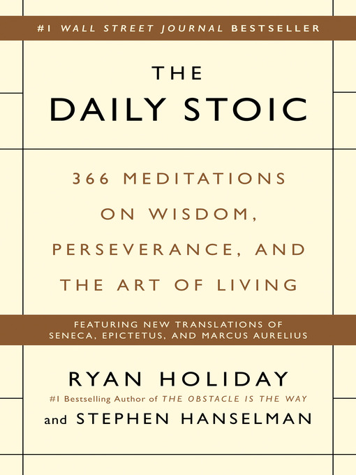 Title details for The Daily Stoic by Ryan Holiday - Available