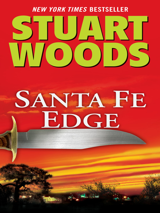Title details for Santa Fe Edge by Stuart Woods - Wait list