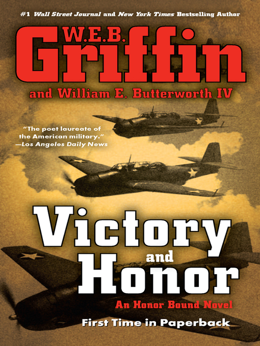 Title details for Victory and Honor by W.E.B. Griffin - Available