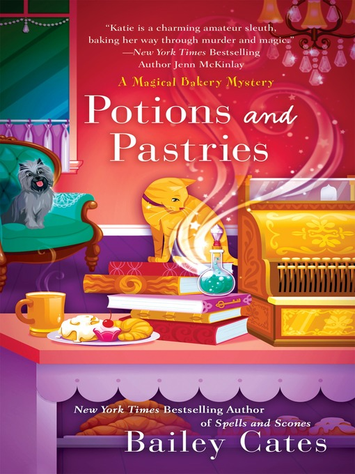 Title details for Potions and Pastries by Bailey Cates - Available