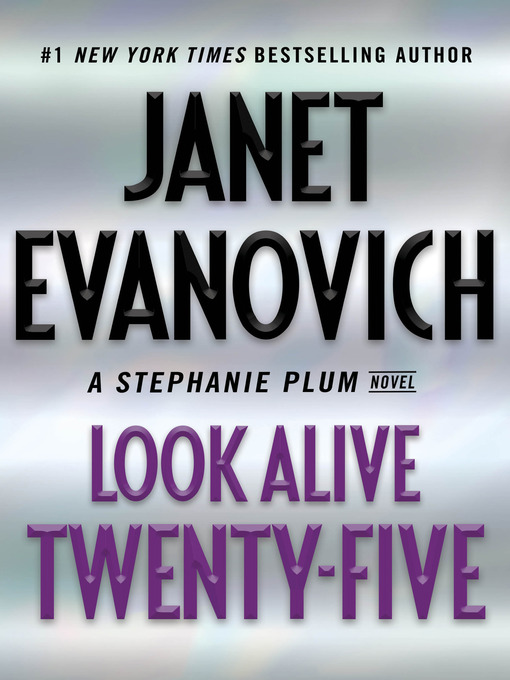 Title details for Look Alive Twenty-Five by Janet Evanovich - Available