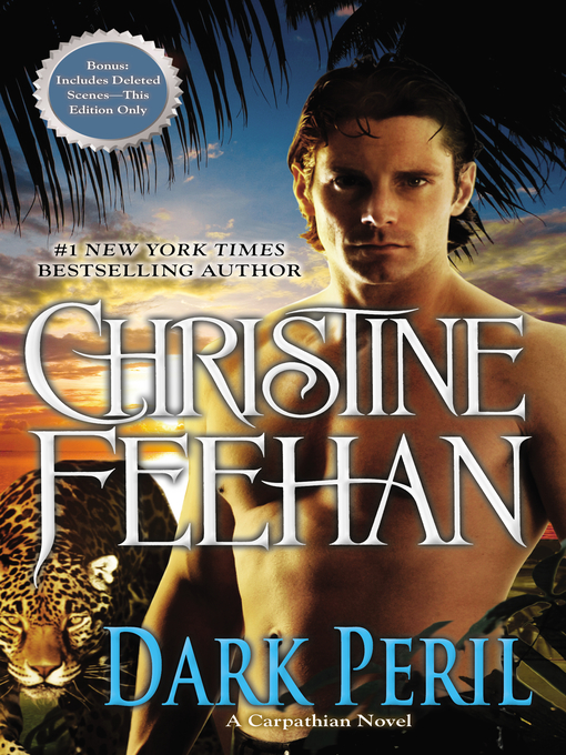 Title details for Dark Peril by Christine Feehan - Available