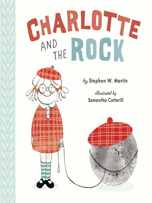 Title details for Charlotte and the Rock by Stephen W. Martin - Available