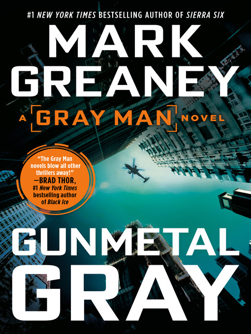 Title details for Gunmetal Gray by Mark Greaney - Available