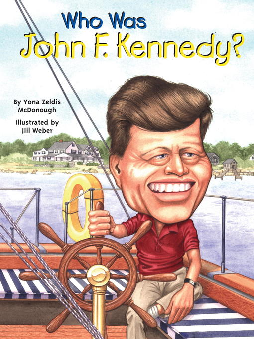 Title details for Who Was John F. Kennedy? by Yona Zeldis McDonough - Wait list
