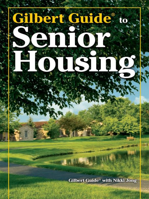 Title details for Gilbert Guide to Senior Housing by Gilbert Guide - Available