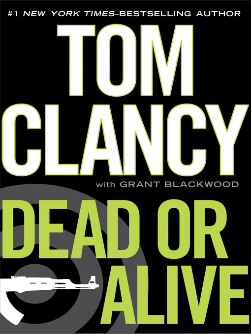 Title details for Dead or Alive by Tom Clancy - Wait list