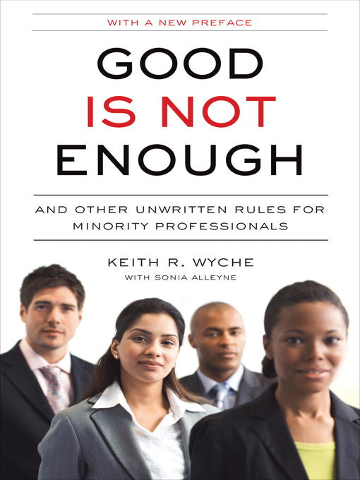 Title details for Good Is Not Enough by Keith R. Wyche - Available