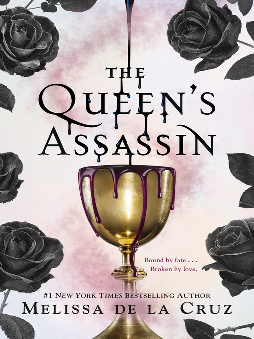 Title details for The Queen's Assassin by Melissa de la Cruz - Available