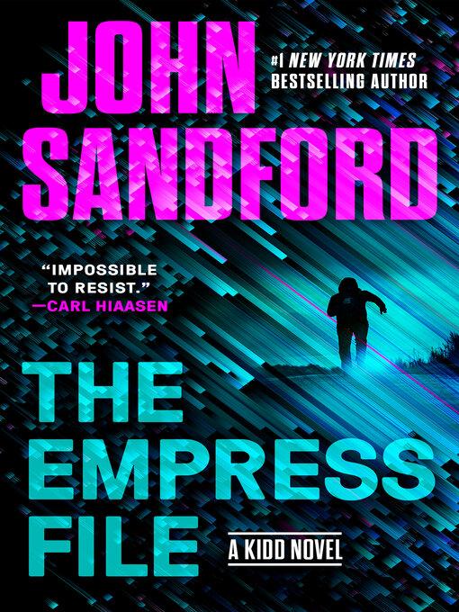 Title details for The Empress File by John Sandford - Wait list