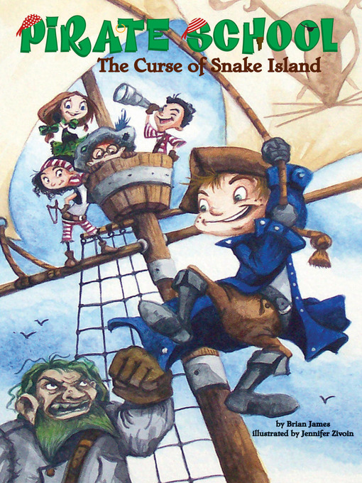 Title details for The Curse of Snake Island by Brian James - Available