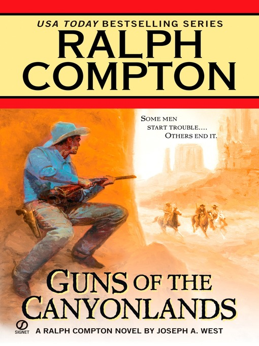 Title details for Guns of the Canyonlands by Ralph Compton - Available