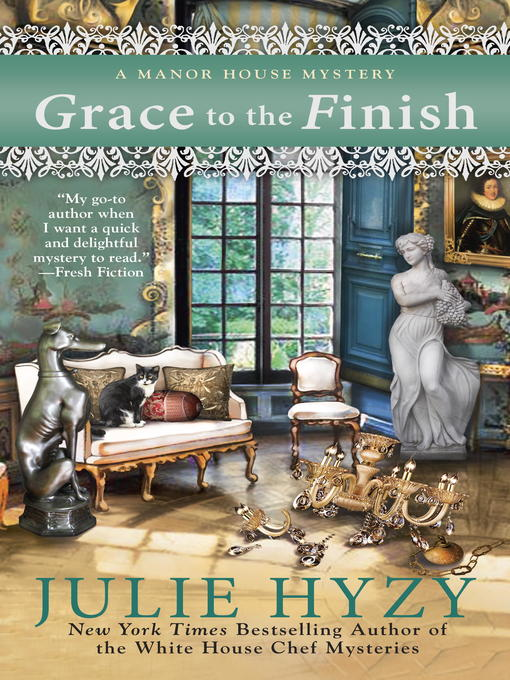 Title details for Grace to the Finish by Julie Hyzy - Available