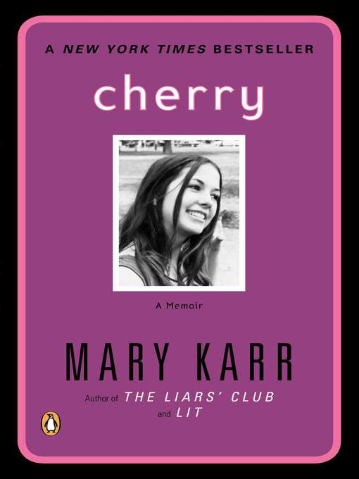 Title details for Cherry by Mary Karr - Wait list