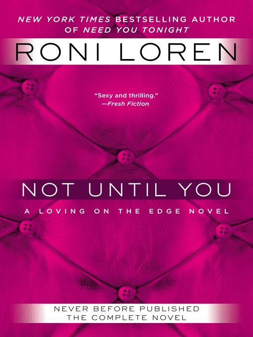 Title details for Not Until You by Roni Loren - Wait list
