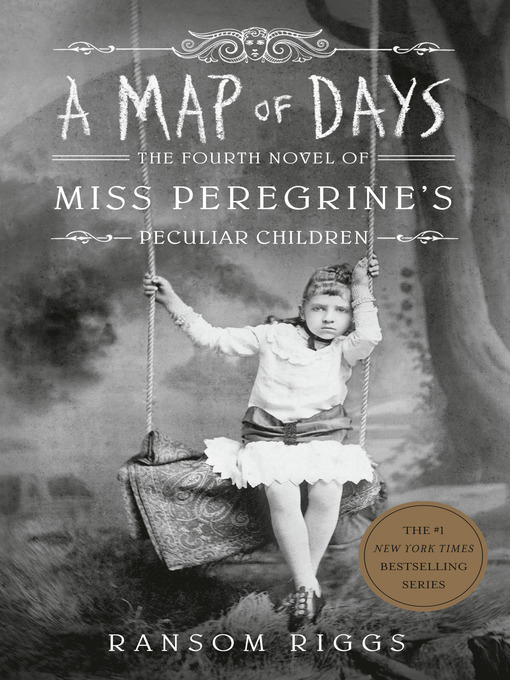 Title details for A Map of Days by Ransom Riggs - Wait list