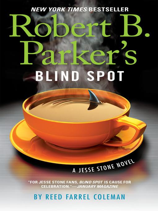 Title details for Robert B. Parker's Blind Spot by Reed Farrel Coleman - Wait list