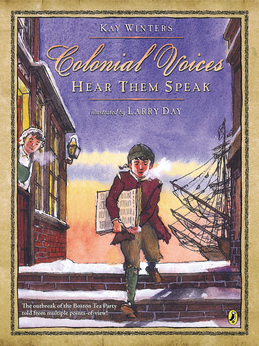 Title details for Colonial Voices--Hear Them Speak by Kay Winters - Available