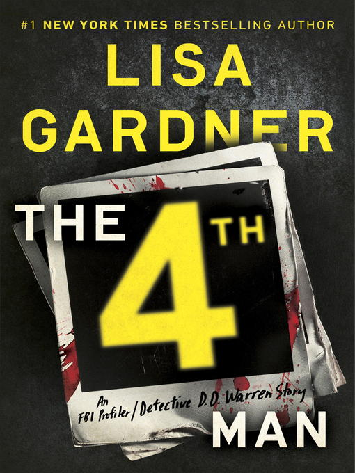 Title details for The 4th Man by Lisa Gardner - Wait list