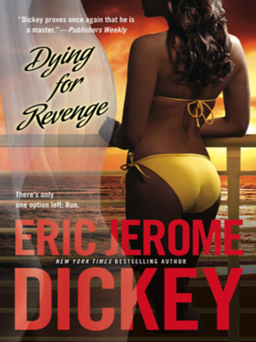 Title details for Dying for Revenge by Eric Jerome Dickey - Available