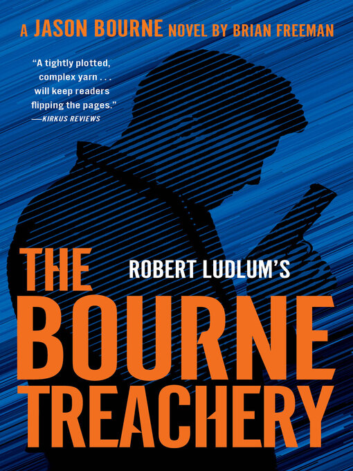 Title details for Robert Ludlum's the Bourne Treachery by Brian Freeman - Available