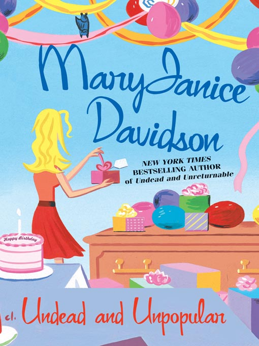 Title details for Undead and Unpopular by MaryJanice Davidson - Available