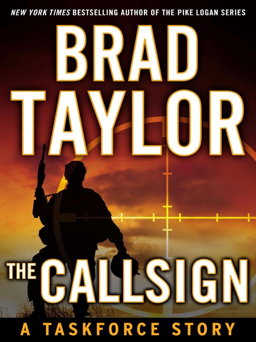 Title details for The Callsign by Brad Taylor - Wait list