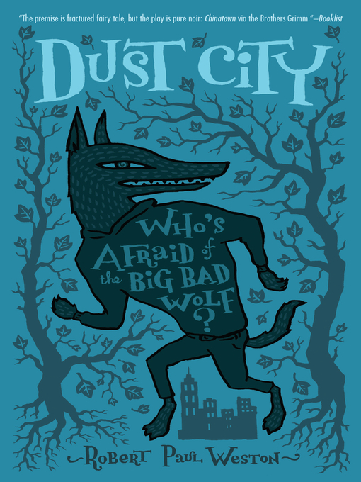 Title details for Dust City by Robert Paul Weston - Available
