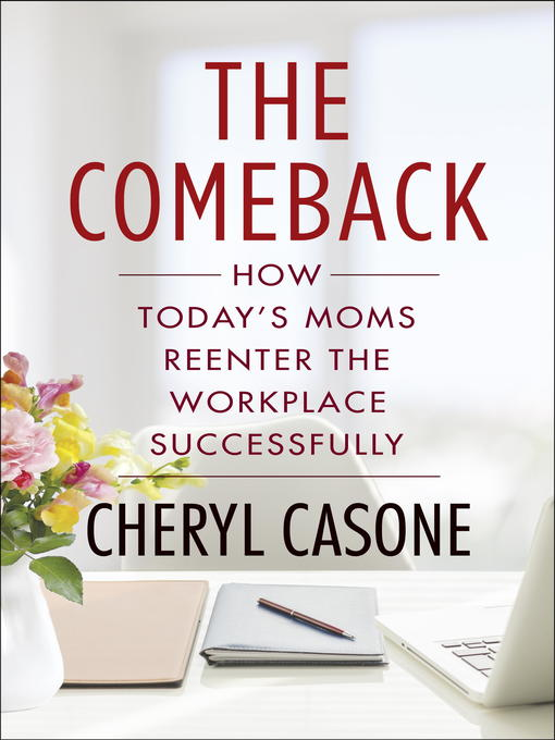 Title details for The Comeback by Cheryl Casone - Available
