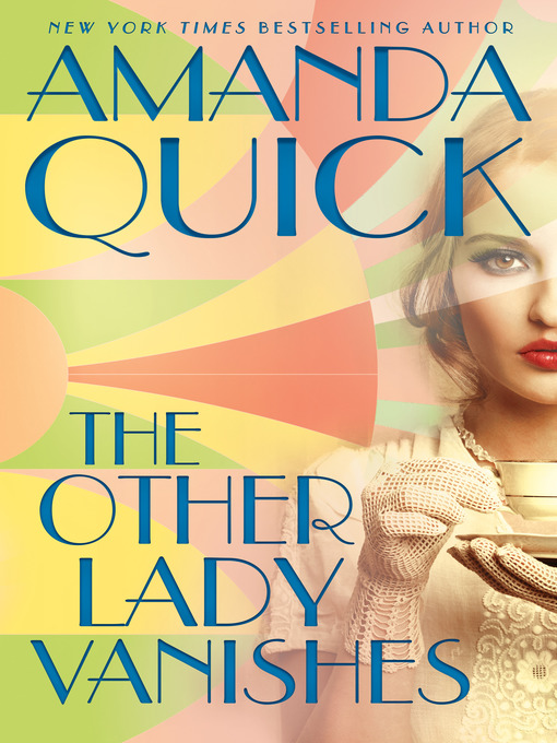Title details for The Other Lady Vanishes by Amanda Quick - Wait list