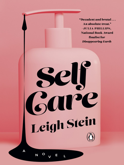 Title details for Self Care by Leigh Stein - Wait list