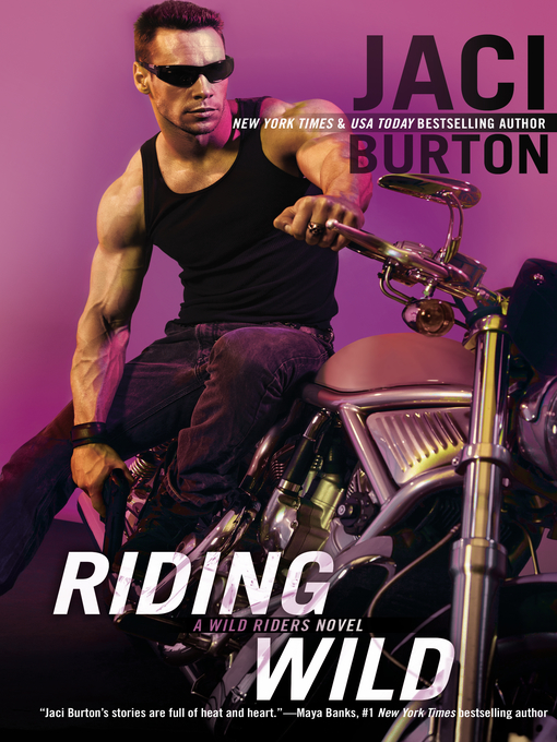 Title details for Riding Wild by Jaci Burton - Available