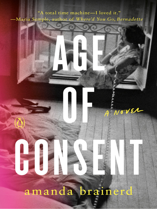 Title details for Age of Consent by Amanda Brainerd - Available