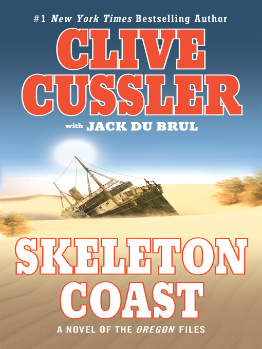 Title details for Skeleton Coast by Clive Cussler - Wait list