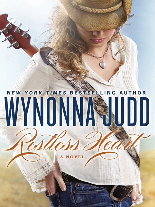 Title details for Restless Heart by Wynonna Judd - Available