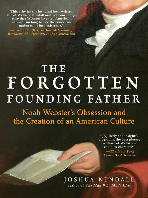 Title details for The Forgotten Founding Father by Joshua Kendall - Wait list