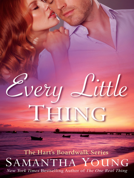 Title details for Every Little Thing by Samantha Young - Available