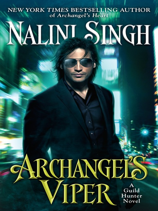 Title details for Archangel's Viper by Nalini Singh - Available
