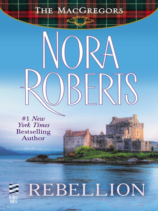 Title details for Rebellion by Nora Roberts - Wait list