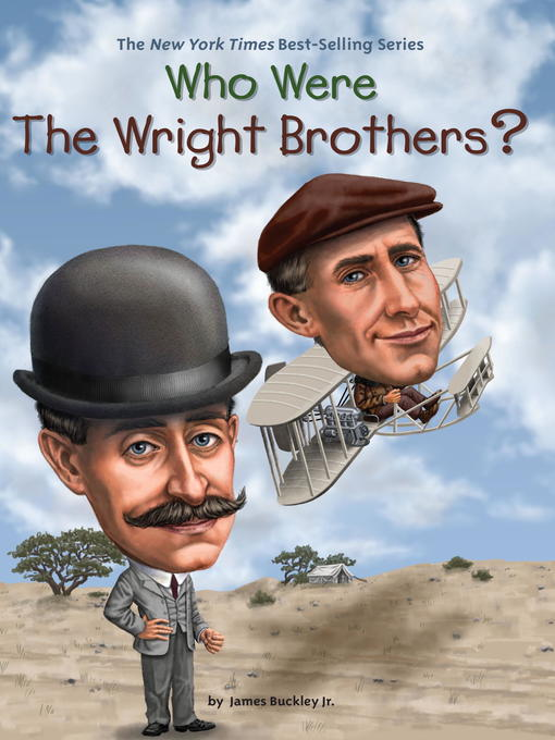 Title details for Who Were the Wright Brothers? by James Buckley, Jr. - Available