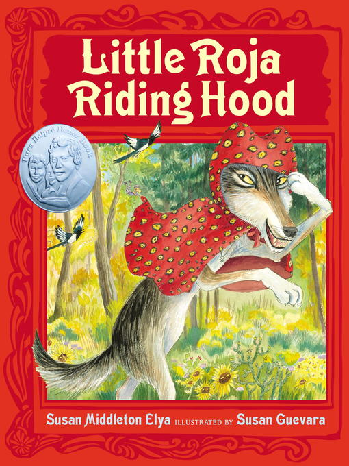 Title details for Little Roja Riding Hood by Susan Middleton Elya - Available