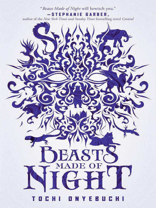 Title details for Beasts Made of Night by Tochi Onyebuchi - Available