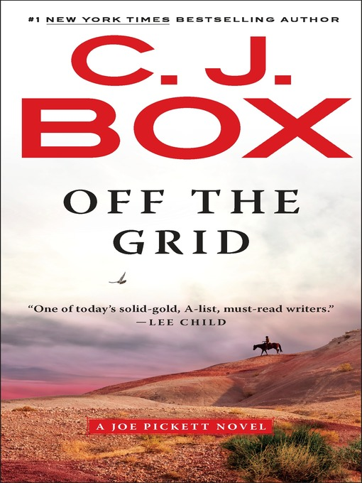 Title details for Off the Grid by C. J. Box - Wait list