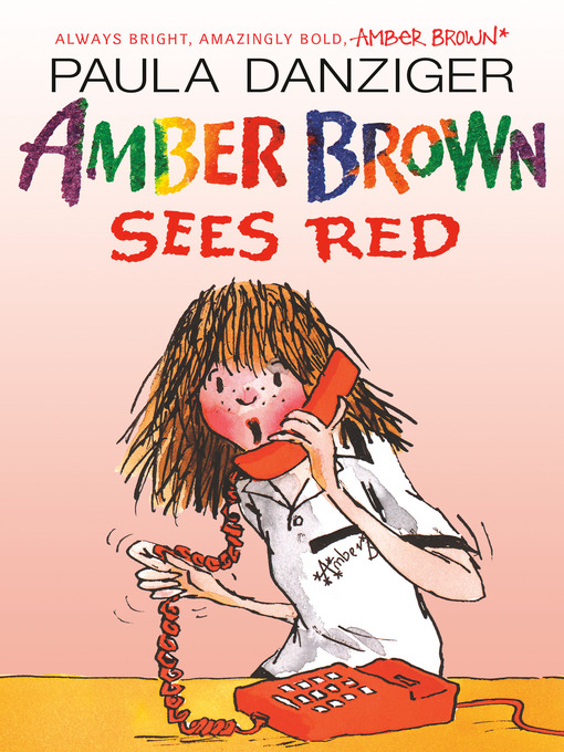 Title details for Amber Brown Sees Red by Paula Danziger - Available