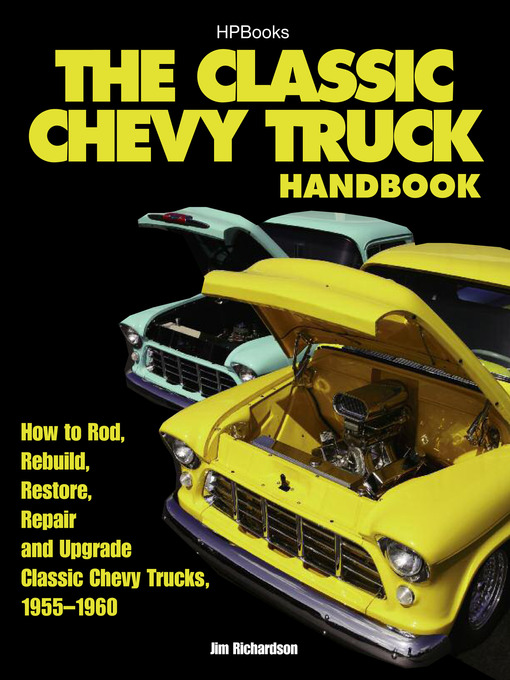 Title details for The Classic Chevy Truck Handbook HP 1534 by Jim Richardson - Available