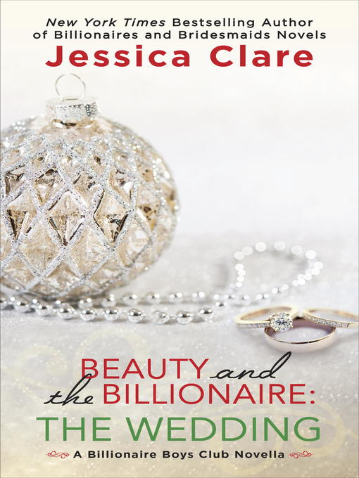 Title details for Beauty and the Billionaire--The Wedding by Jessica Clare - Wait list
