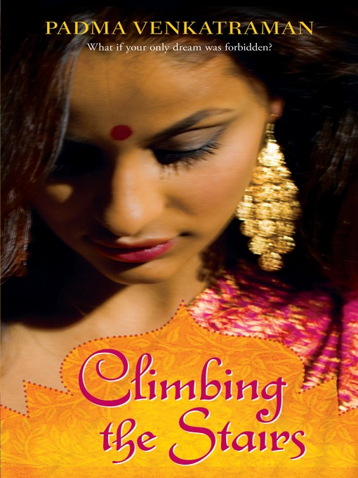 Title details for Climbing the Stairs by Padma Venkatraman - Available