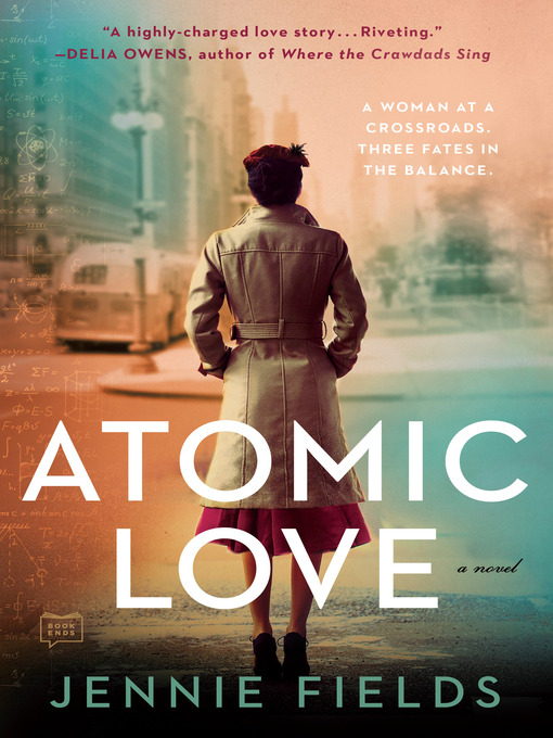 Title details for Atomic Love by Jennie Fields - Wait list